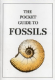 The Pocket Guide to Fossils (Booklet)
